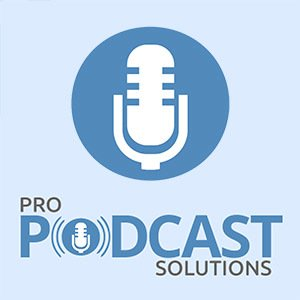 Pro Podcast Solutions