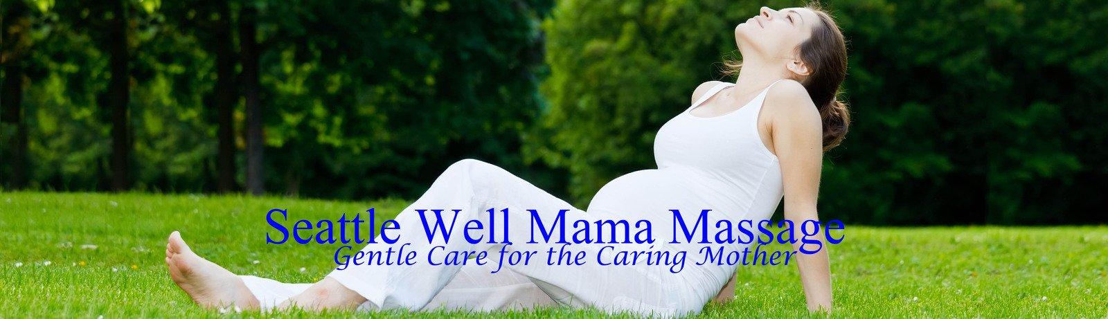 Seattle Well Mama Massage